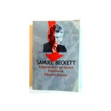 ASTEPTANDU - L PE GODOT , ELEUTHERIA , SFARSITUL JOCULUI de SAMUEL BECKETT