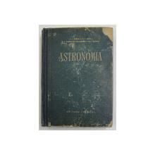 ASTRONOMIA de P. I. POPOV , K. L. BAEV , B. A. VORONTOV VELIAMINOV , R. V. KUNITKI , Bucuresti 1956