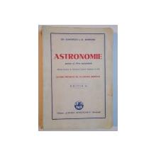 ASTRONOMIE PENTRU CLASA a - VII - a SECUNDARA , ED. I de GH. DUMITRESCU , AL. ANDRONIC , 1942
