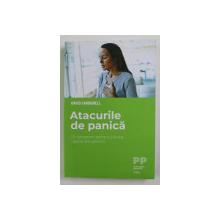 ATACURILE DE PANICA - UN PROGRAM PENTRU A EVITA CAPCANELE PANICII de DAVID CARBONELL , 2020