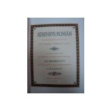 Atheneul roman si cladirile antice de A.I.Odobescu  ,1888
