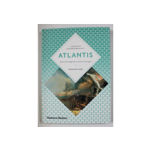 ATLANTIS - LOST LANDS AND ANCIEN PHILOSOPHY MEET IN by GEOFFREY ASHE , 2012