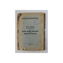 ATLAS CU 36 SCHITE COLORATE ANEXE LA STUDIU ANALITIC REZUMATIV ASUPRA RAZBOIULUI MONDIAL de MAIORUL ION GH. TROFIN , 1937