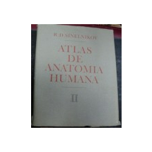 ATLAS DE ANATOMIE UMANA VOL.II ORGANELE INTERNE BUCURESTI 1984-R.D.SINELNIKOV(LIMBA SPANIOLA)