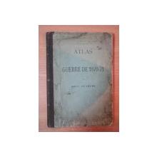ATLAS DE LA GUERRE DE 1870- 71, CARTES DES BATAILLES ET SIEGES PROCEDEES D' UN RESUME HISTORIQUE DE LA GUERRE par AMEDEE LE FAURE, PARIS 1875 *
