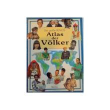ATLAS DER VOLKER , TEXT : BRUNETTO CHIARELLI UND ANNA LISA BEBI , ILLUSTRATIONEN : PAOLA RAVAGLIA , 1977