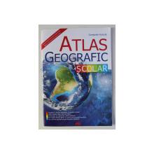 ATLAS GEOGRAFIC SCOLAR de CONSTANTIN FURTUNA , 2016