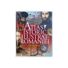 ATLAS ISTORIC ILUSTRAT AL ROMANIEI - ( HOTARELE ROMANISMULUI IN TIMP )  de PETRE DAN - STRAULESTI , 2018
