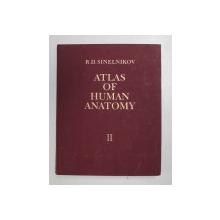 ATLAS OF HUMAN ANATOMY VOL.II 1989(ENGLEZA)-R.D.SINELNIKOV