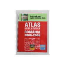 ATLAS RUTIER SI TURISTIC , ROMANIA , SCARA 1 - 700.000 , 2008
