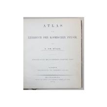 ATLAS ZUM LEHRBUCH DER KOSMISCHEN PHYSIK von DR. JOH. MULLER - BRAUNSCHWEIG, 1875