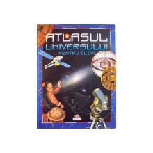 ATLASUL UNIVERSULUI PENTRU ELEVI de SVETLANA DUBKOVA, ANATOLII ZASOV, ILUSTRATII de N.V. DANILCENKO, A.G. PROSKUREAKOV, 2008