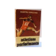 ATLETISM DE PERFORMANTA de DUMITRU GARLEANU , 1987