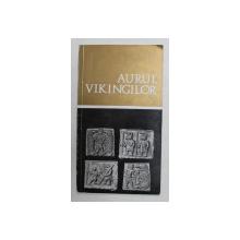 AURUL VIKINGILOR , CATALOG DE EXPOZITIE , 1969