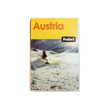 AUSTRIA  - FODOR 'S GHID , 2007