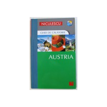 AUSTRIA - GHID DE CALATORIE de BRENT GREGSTON , 2010