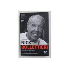 AUTOBIOGRAFIA NICK BOLLETTIERI - CHANGING THE GAME , 2015