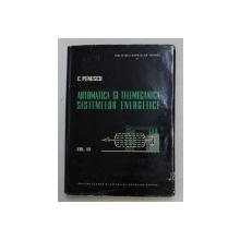 AUTOMATICA SI TELEMECANICA SISTEMELOR ENERGETICE , VOLUMUL III de C. PENESCU , 1961