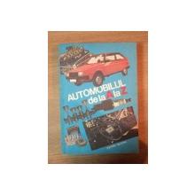 AUTOMOBILUL DE LA A LA Z de C. ARAMA , GHEORGHE ZATREANU , 1985