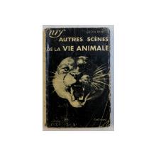 AUTRES SCENES DE LA VIE ANIMALE par LEON BINET , 1935