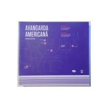AVANGARDA AMERICANA - 50 DE ANI DE ARHITECTURA : DE LA MODERNISM LA MINIMALISM de COSMIN CACIUC, EDITIE BILINGVA ROM. - ENGL. , 2010