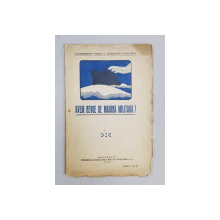 AVEM NEVOIE DE MARINA MILITARA? de C. COMANDOR E. ROSCA si L. COMANDOR G. KOSLINSKY - BUCURESTI, 1923