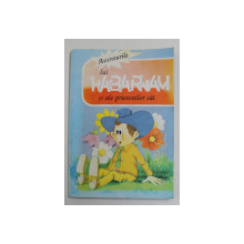 AVENTURILE LUI HABARNAM SI ALE PRIETENILOR SAI de N . NOSOV ,  adapatare grafica dupa original de PUIU VERNESCU , 1993