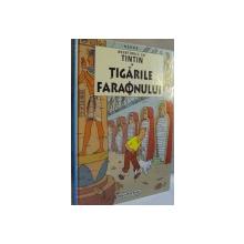 AVENTURILE LUI TINTIN, TIGARILE FARAONULUI de HERGE, 2005