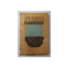 AVERILE PAMANTULUI de J. SEMIONOV , EDITIE INTERBELICA