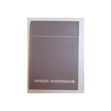 AVUTIA NATIUNILOR-ADAM SMITH  VOL 1  1962