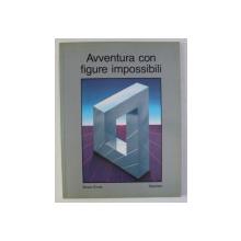AVVENTURA CON FIGURE IMPOSSIBILI di BRUNO ERNST , 1990