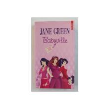 BABYVILLE de JANE GREEN , 2008