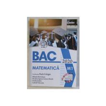 BAC MATEMATICA M1 - 2020 de RADU GOLOGAN
