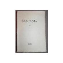 BALCANIA VI- BUC. 1943