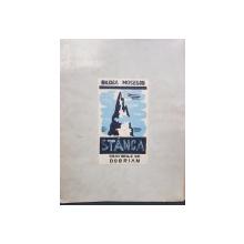 STANCA de BALCICA MOSESCU , GRAVURILE de DOBRIAN , EXEMPLAR NUMEROTAT 12 DIN 35 , PERIOADA INTERBELICA