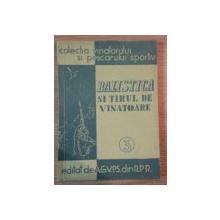 BALISTICA SI TIRUL DE VANATOARE , 1955