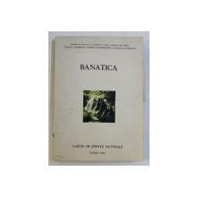 BANATICA - CAIETE DE STIINTE NATURALE , coordonator MARTIN OLARU , 1978