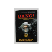 BANG ! by LINDA KAPLAN THALER and ROBIN KOVAL , 2003