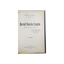 BAROUL ROMAN CRESTIN de VICTOR GH. DIMITRIU - BUCURESTI. 1937