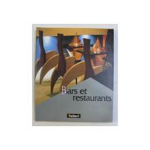 BARS ET RESTAURANTS par JEAN  - FRANCOIS GONTHIER , 1998