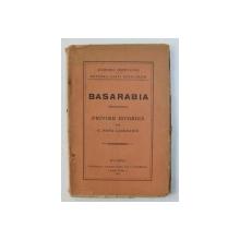 BASARABIA PRIVIRE ISTORICA -  G.  POPA  LISSEANU, 1924