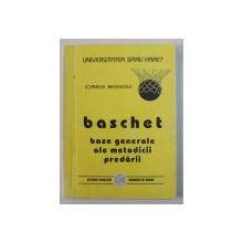 BASCHET - BAZE GENERALE ALE METODICII PREDARII de CORNELIU NEGULESCU , CURS DE BAZA , PARTEA A II -A , 2003