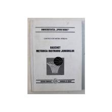 BASCHET - METODICA INSTRUIRII JUNIORILOR de COSTICA - DUMITRU DIRJAN , 1998