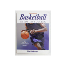BASKETBALL - STEPS TO SUCCES by HAL WISSEL , 2004