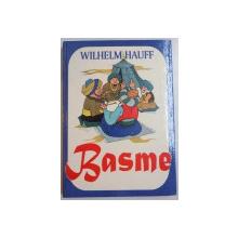 BASME de WILHELM HAUFF , ILUSTRATII de ADRIANA BELLU , 1995