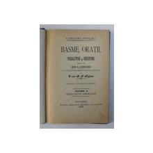 BASME , ORATII , PACALITURI SI GHICITORI , adunate de IOAN C. FUNDESCU , cu o introducere de B. P. HASDEU , VOLUMUL II , 1897 , LEGATORIE DE ARTA * SEMNATA
