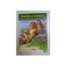BASME SI FABULE . POVESTI CU REGI , PRINTESE SI ANIMALE INTELEPTE de J. DE LA FONTAINE , A. N. AFANASIEV , C. GOZZI