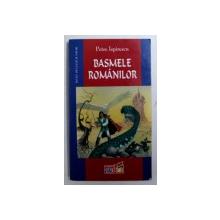BASMELE ROMANILOR de PETRE ISPIRESCU, 2004