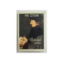 BATRANUL ANTICAR de PAN IZVERNA , 2011 , DEDICATIE*