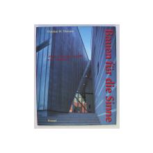 BAUEN FUR DIE SINNE - GEFUHL , EROTIK UND SEXUALITAT IN DER ARCHITEKTUR von CHRISTIAN W. THOMSEN , 1996